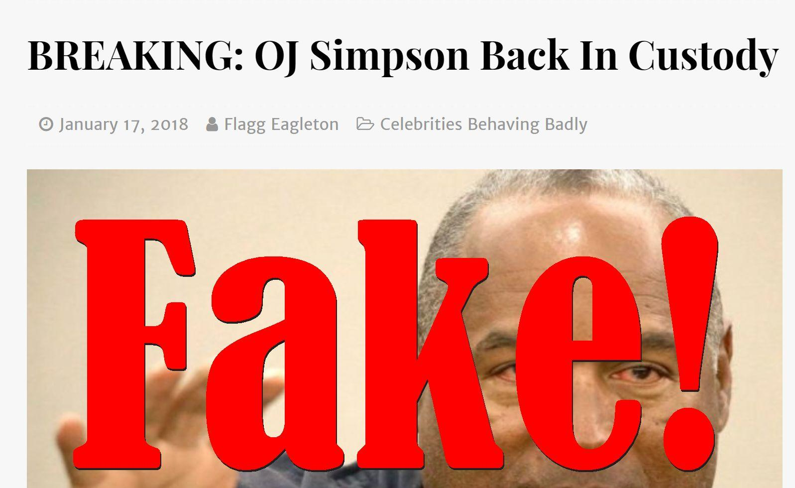 Fake News: OJ Simpson NOT Back In Custody