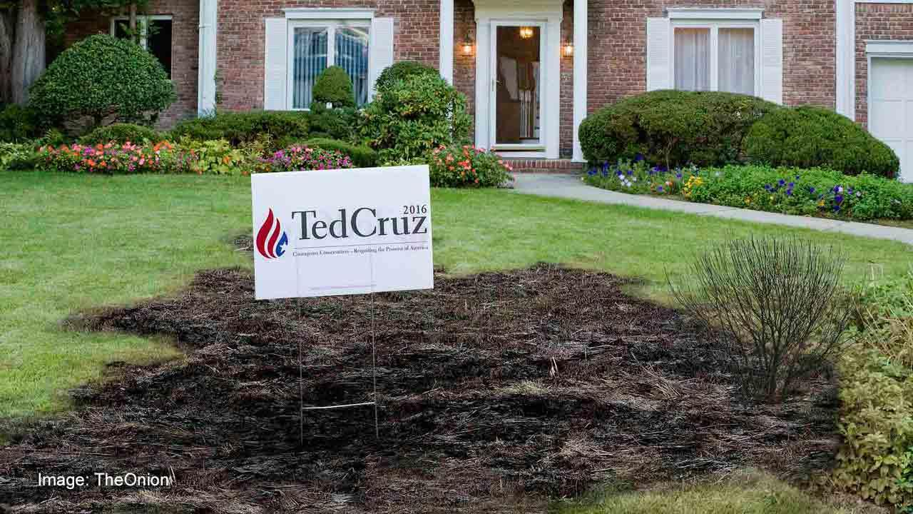 Satire: Scientists Warn All Plant Life Dying Within 30-Yard Radius Of Ted Cruz Campaign Signs