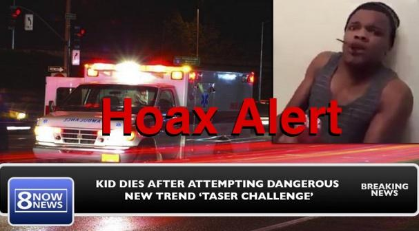 Hoax: Teen DID NOT Die After Attempting 'Taser Challenger'