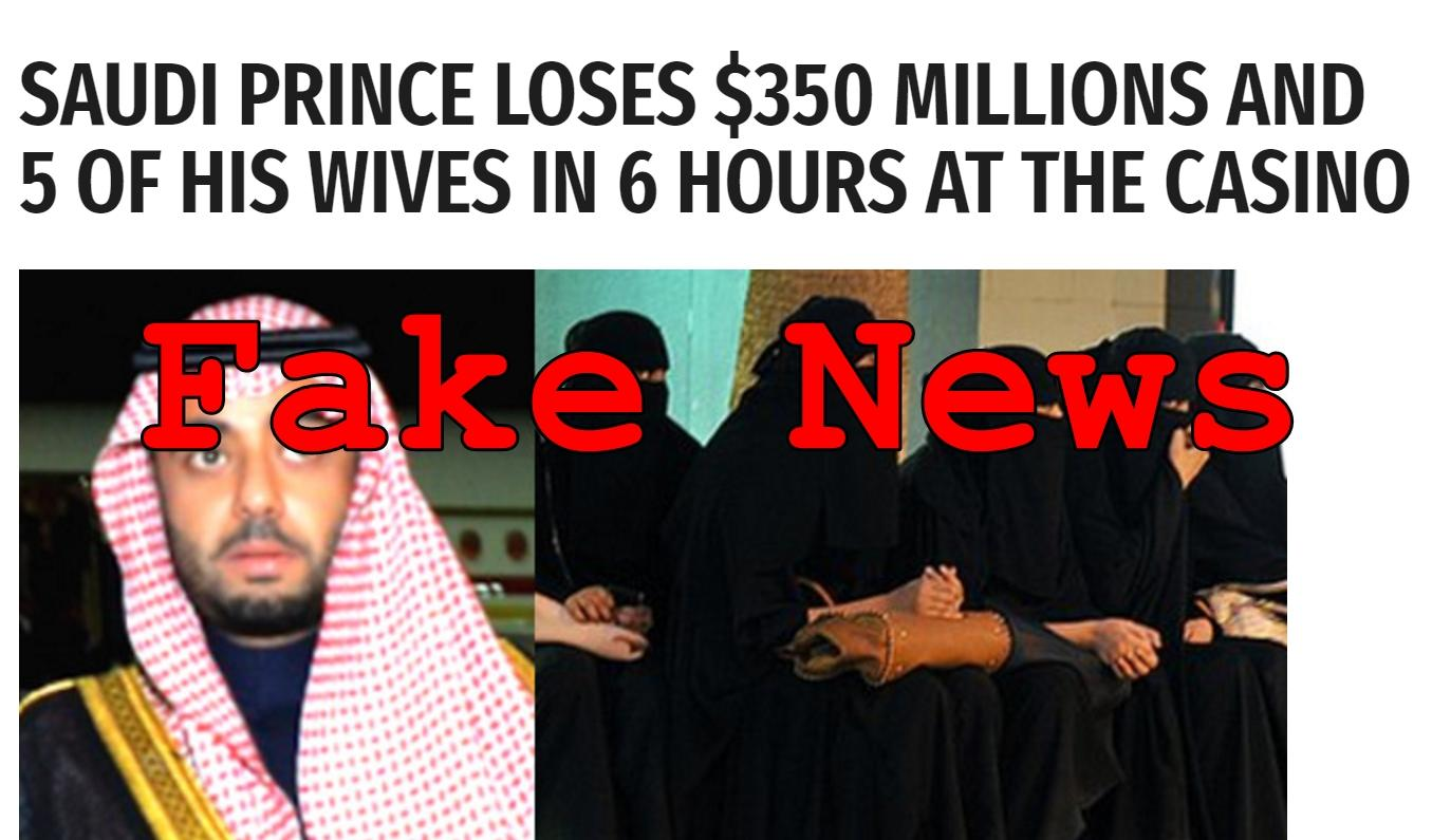 Fake News: Saudi Prince Did NOT Lose $350 Millions And 5 Wives in 6 Hours at Casino