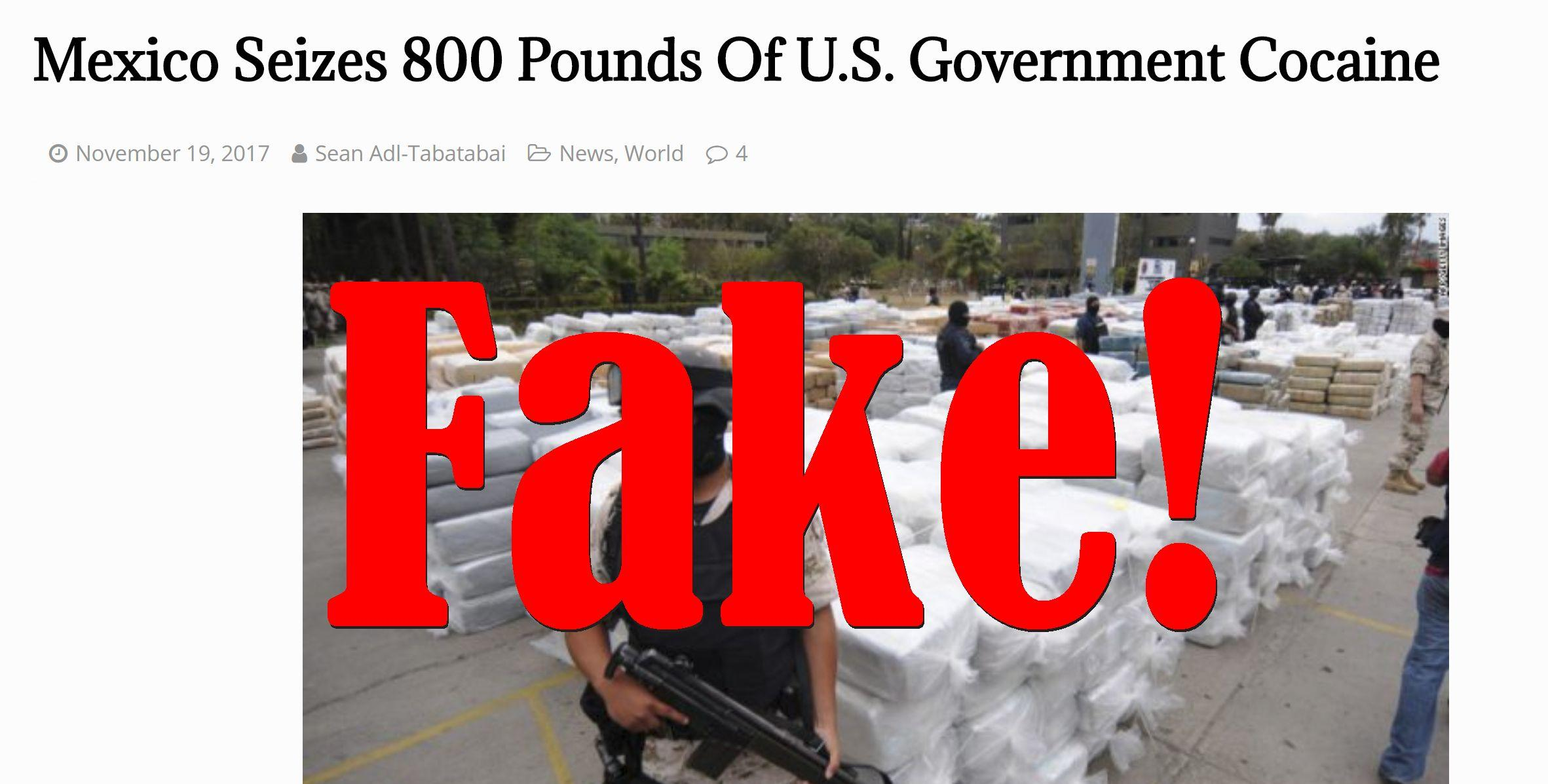 Fake News: Mexico Did NOT Seize 800 Pounds Of U.S. Government Cocaine