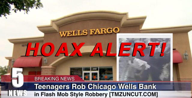 Hoax Alert: 100 Teenagers DID NOT Rob Chicago Wells Fargo Bank in Flash Mob Style Robbery