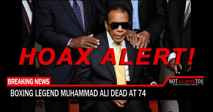 Hoax Alert: Boxing Legend Muhammad Ali IS NOT Dead At 74
