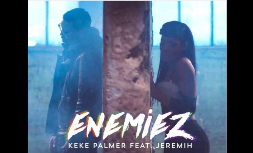 Video: Keke Palmer's New Single 'Enemiez' Features Jeremih