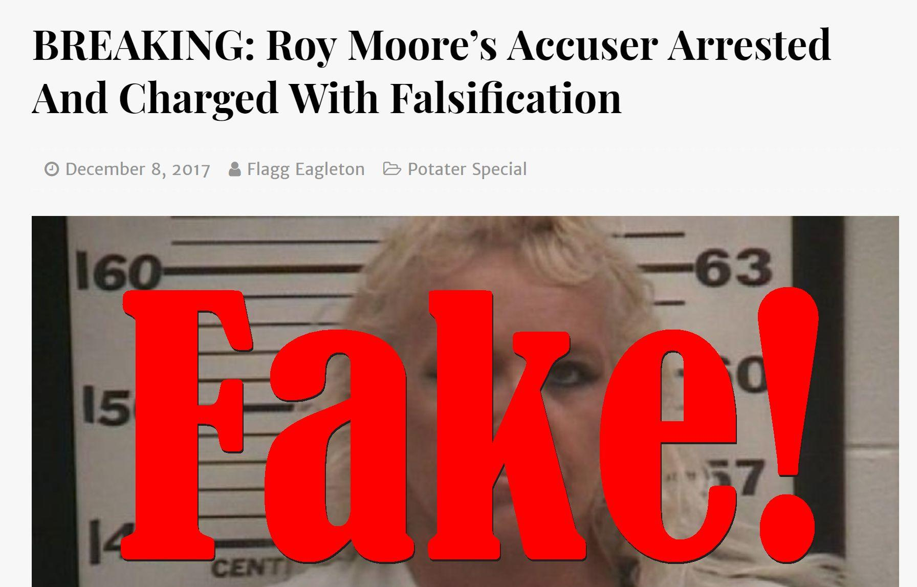 Fake News: Roy Moore's Accuser NOT Arrested And Charged With Falsification