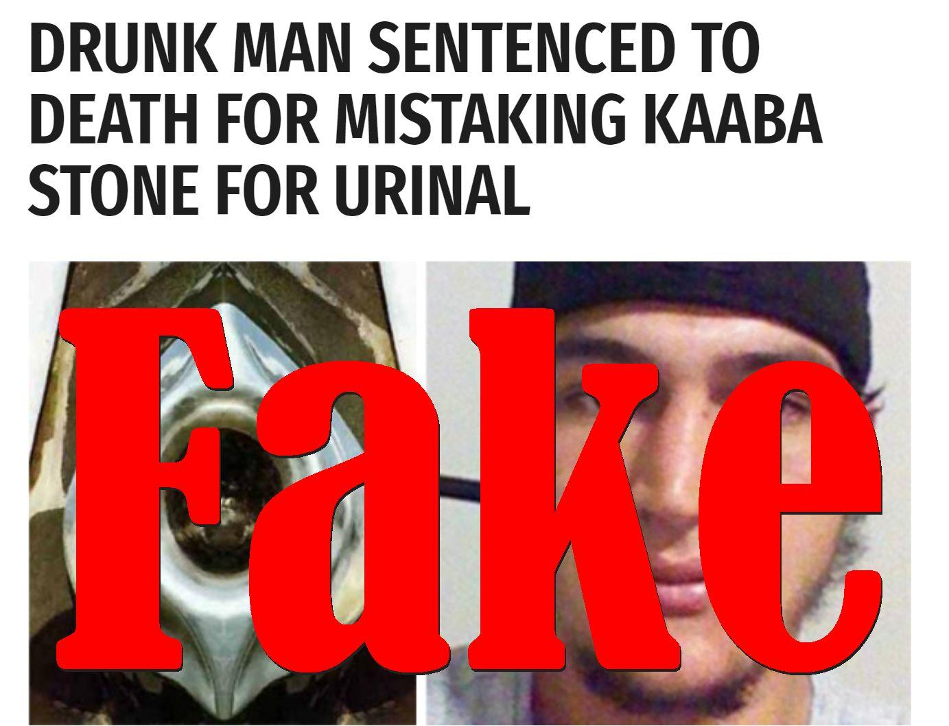 Fake News: Drunk Man NOT Sentenced To Death, Did NOT Mistake Kaaba Stone For Urinal