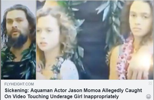 Fake News: Aquaman Actor Jason Momoa NOT Caught Inappropriately Touching Underage Girls Breast On Video
