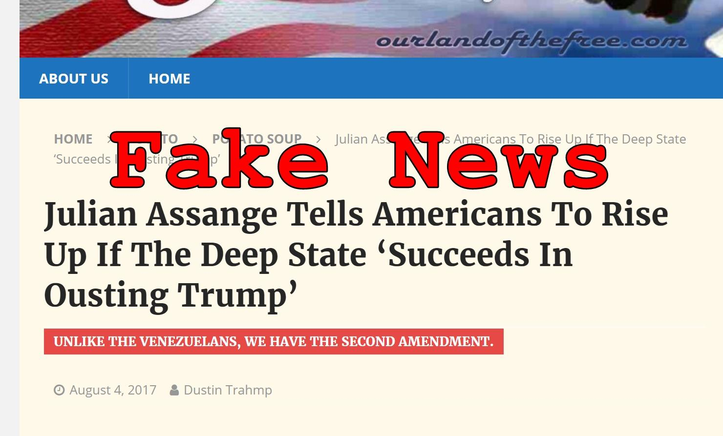 Fake News: Julian Assange Did NOT Tell Americans To Rise Up If The Deep State Succeeds In Ousting Trump