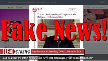 Fake News: Belgian Social Democrat Party Uses Faked Trump Video In Climate Change Campaign