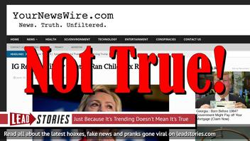 Fake News: IG Report Did NOT Say Hillary Clinton Ran Child Sex Ring