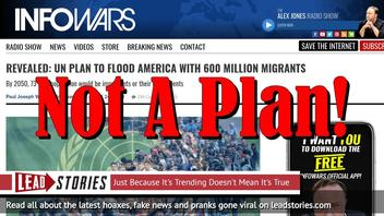 Fake News: NO UN Plan Revealed To Flood America With 600 Million Migrants
