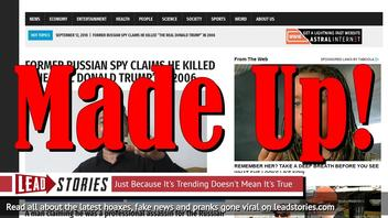"""Fake News: Former Russian Spy Did NOT Claim He Killed """"The Real Donald Trump"""" in 2006"""