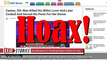 Fake News: Man Did NOT Kill Wife's Lover, Did NOT Cook And Serve His Penis For Her Dinner