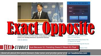 Fake News: Justin Trudeau Did NOT Transfer Canadian Border Control To United Nations