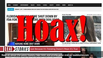 Fake News: NO Florida Nursing Home Shut Down by FDA for Feeding Elders With Dog Food