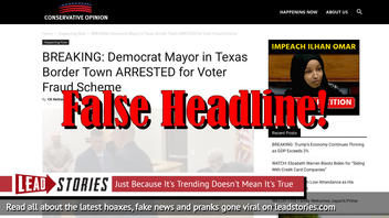 Fake News: Democrat Mayor in Texas Border Town NOT Arrested for Voter Fraud Scheme