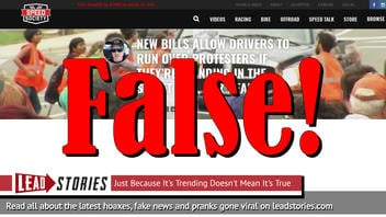 Fake News: New Bills Do NOT Allow Drivers to Run Over Protesters if They're Standing in the Street