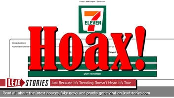 Fake News: 7 Eleven Is NOT Giving Away Free $100 Coupon In Exchange For Survey