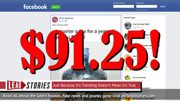 Fake News: A Quarter A Day For A Year Will NOT Get You $9,125