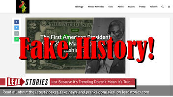 Fake News: The First American President Was NOT A Black Man -- It WAS George Washington