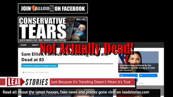 Fake News: Sam Elliott, NOT Famous for Mocking Liberals, Is NOT Dead at 83