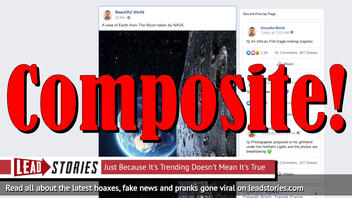 Fake News: NOT A View of Earth from The Moon Taken By NASA