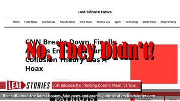 Fake News: CNN Does Not Break Down And Admit Entire Russian Collusion Theory Was A Hoax