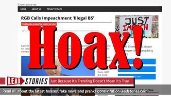 Fake News: RBG Did NOT Call Impeachment 'Illegal BS'