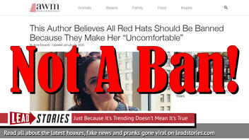 Fake News: This Author Does NOT Believe All Red Hats Should Be Banned Because They Make Her 'Uncomfortable'