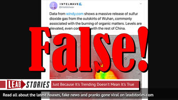 Fake News: Data From Windy.com Does NOT Show Massive Release Of Sulfur Dioxide Gas Near Wuhan