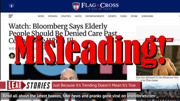 Fake News: Bloomberg Did NOT Say Elderly People Should Be Denied Care Past Certain Age When Ill