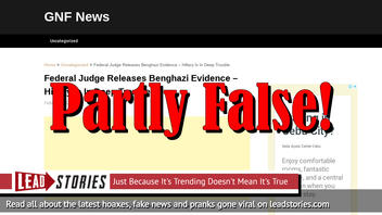 Fake News: Federal Judge Did NOT Just Release Benghazi Evidence
