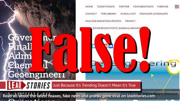 Fact Check: Government Did NOT Finally Admit Chemical Geoengineering Via Chemtrail Operations
