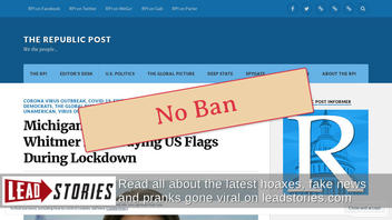 Fact Check: Michigan Gov Did NOT Ban Sale Of American Flags During Coronavirus Outbreak