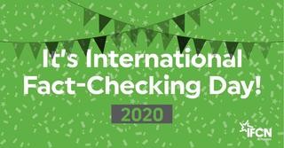 Happy 2020 International Fact-Checking Day!