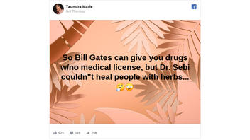 Fact Check: Bill Gates CANNOT Prescribe Drugs, And 'Dr. Sebi' Was Barred From Practicing In Some States