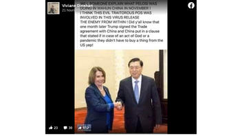 Fact Check: Pelosi Was NOT In Wuhan, China, In 2019 Ahead Of COVID-19 Outbreak; Did NOT Sabotage Now-Signed Trade Deal