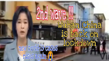 Fact Check: Wuhan, China, NOT Back On Lockdown With '2nd Wave' of COVID-19 Cases