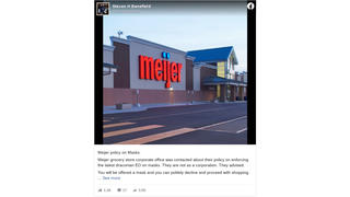 Fact Check: Meijer DOES Now Require Masks Of All People Shopping In Company Stores