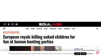 Fact Check: NO Evidence European Royals Are Hunting 'Naked Children For Fun At Human Hunting Parties'