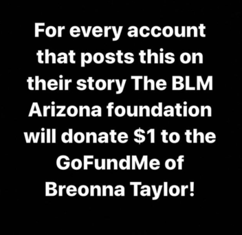 Fact Check: 'Black Lives Matter Arizona' Is NOT Matching Donations Of $1 For Reposting Meme Supporting Breonna Taylor