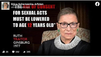 Fact Check: Ruth Bader Ginsberg Did NOT Say The Age Of Consent For Sex Must Be Lowered To 12 Years Old