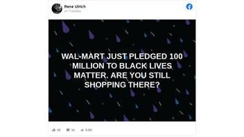 Fact Check: Walmart Did NOT Pledge $100 Million To Black Lives Matter