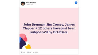 Fact Check: John Brennan, Jim Comey, James Clapper And 12 Others Were NOT Subpoenaed By Department Of Justice And AG Barr -- Senate Homeland Security Committee Approved Subpoenas