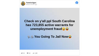 Fact Check: Posts Claiming States Are Issuing Large Numbers Of Unemployment Fraud Warrants Are A Joke