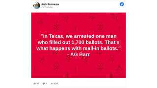 Fact Check: Texas Man Was NOT Arrested For Filling Out 1,700 Ballots As Attorney General Barr Said In Interview -- DOJ Says Barr Was Misinformed