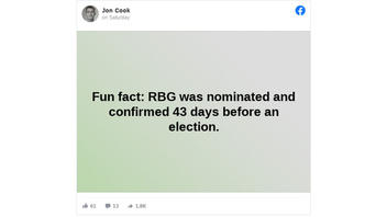 Fact Check: Ruth Bader Ginsburg Was NOT 'Nominated And Confirmed' To The Supreme Court 43 Days Before A Presidential Election