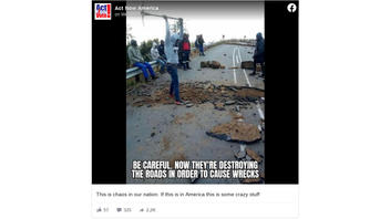 Fact Check: Protesters Are NOT Destroying Roads To Cause Accidents In America -- The Photo Is From South Africa