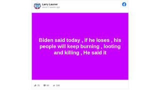 Fact Check: Joe Biden Did NOT Say If He Loses, His People Will Keep Burning, Looting And Killing