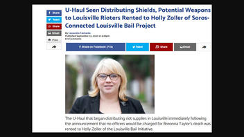 Fact Check: Louisville Bail Project Did NOT Rent Truck That Distributed Supplies to Louisville Protest and Bail Project Gets NO Funds from George Soros